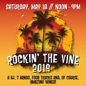 Rockin' The Vine 2019. Saturday, May 18